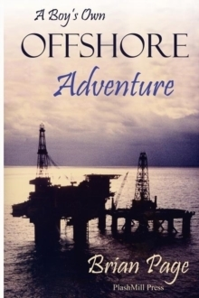A Boy's Own Offshore Adventure