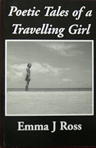 Poetic Tales of a Travelling Girl