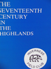 The Seventeenth Century in the Highlands