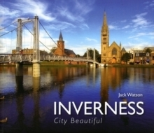 Inverness - City Beautiful