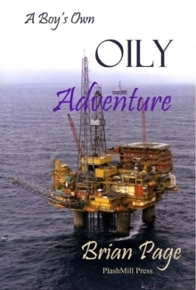 A Boy's Own Oily Adventure