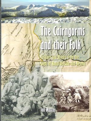 The Cairngorms and their Folk