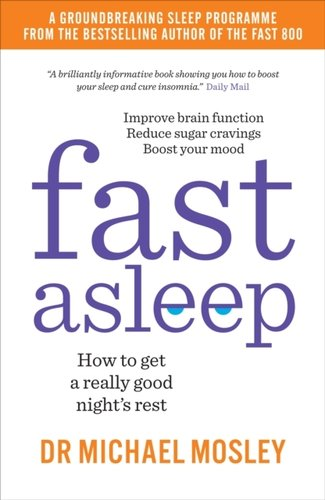 Fast Asleep : How to get a really good nights rest