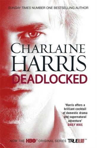 Deadlocked : A True Blood Novel