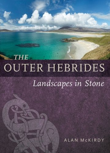 The Outer Hebrides : Landscapes in Stone