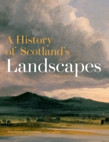 A History of Scotland's Landscapes