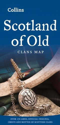 Scotland of Old : Clans Map of Scotland