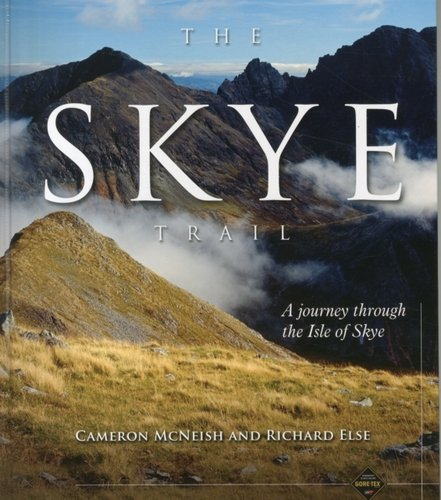 The Skye Trail : A Journey Through the Isle of Skye