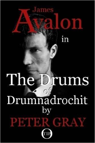 The Drums of Drumnadrochit : James Avalon in