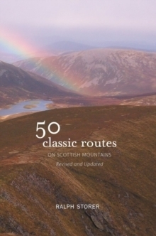 50 Classic Routes on Scottish Mountains