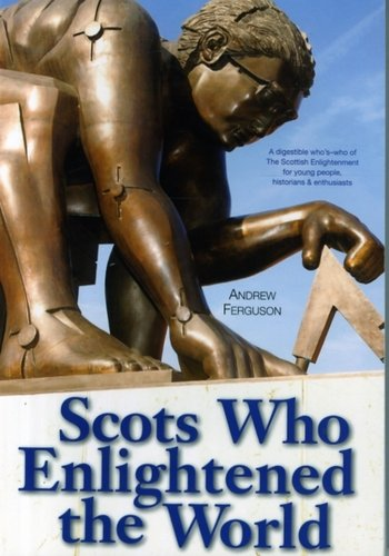 Scots Who Enlightened the World