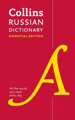 Collins Russian Dictionary Essential edition : Bestselling Bilingual Dictionaries
