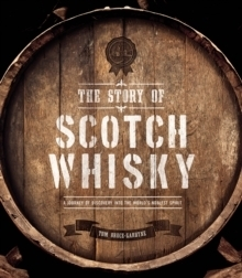 The Story of Scotch Whisky