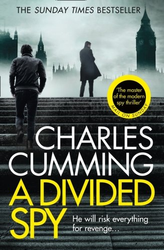 A Divided Spy : A Gripping Espionage Thriller from the Master of the Modern Spy Novel