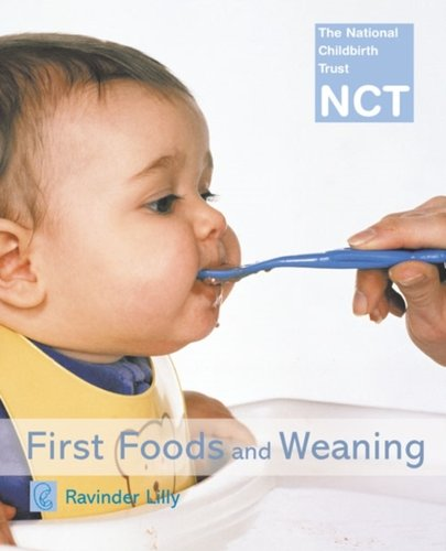 First Foods & Weaning