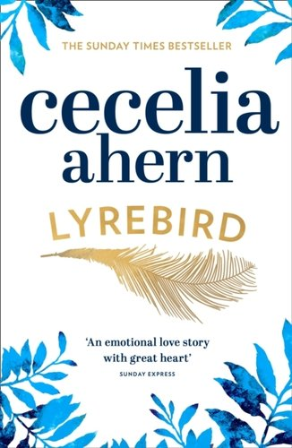 Lyrebird : An Uplifting, Summer Read by the Sunday Times Bestseller