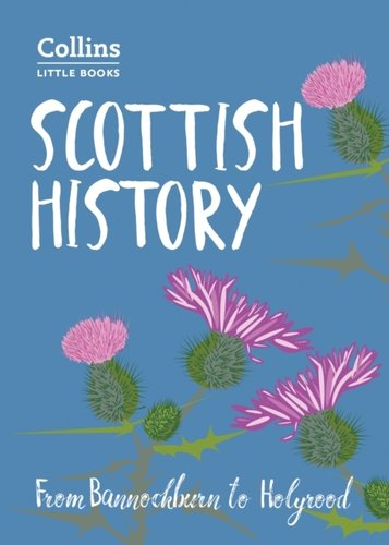Scottish History : From Bannockburn to Holyrood
