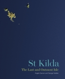 St Kilda: The Last and Outmost Isle