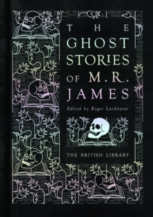 The Ghost Stories of M> R> James