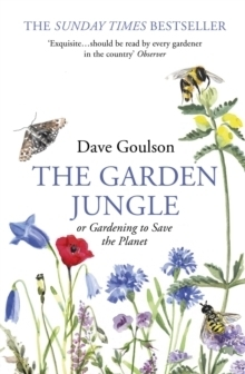 Garden Jungle/Gardening to Save The Planet